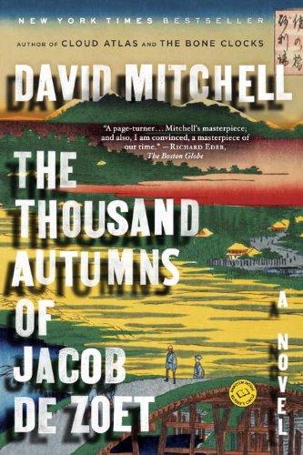 The Thousand Autumns Of Jacob De Zoet: A Novel