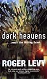 Dark Heavens: Await the Willing Dead (GollanczF.)