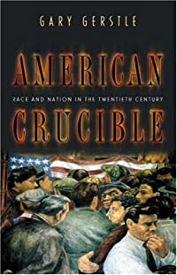 American Crucible: Race and Nation in the Twentieth Century. download ebook