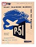 img - for Pilot manual for the P-51 Mustang pursuit airplane book / textbook / text book