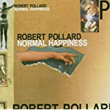 Normal Happinessby Robert Pollard