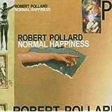 Normal Happinessby Robert Pollard
