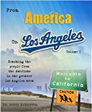From América to Los Angeles: Reaching the people from the Americas in the Greater Los Angeles Metropolitan Area