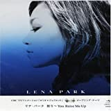 LENA PARK「祈り~You Raise Me Up」