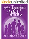 An Imperfect Witch (Witch Central Series: Book 1)