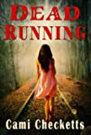 Dead Running: Run (Clean Romantic Com...