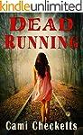 Dead Running: Run (Clean Romantic Com...