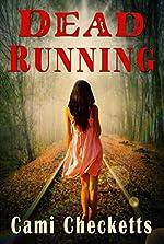 Dead Running: Run (Clean Romantic Comedy) Book One
