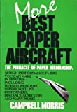 img - for More Best Paper Aircraft book / textbook / text book