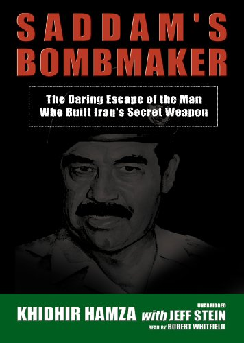 Saddam's Bombmaker: The Daring Escape of the Man Who Built Iraq's Secret Weapon PDF