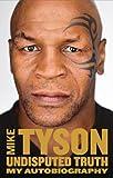 Mike Tyson Autobiography a Tpb