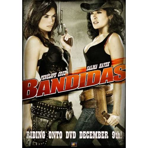 Bandidas Movie Poster (27 x 40 Inches - 69cm x 102cm) (2006) Style D