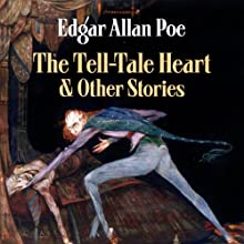 Edgar Allan Poe's The Tell-Tale Heart and Other Stories (       UNABRIDGED) by Edgar Allan Poe Narrated by Earl Hammond