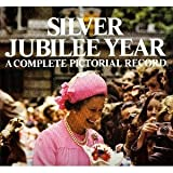 Silver Jubilee Year:  A Complete Pictorial Record (0904681564) by Lemoine, Serge