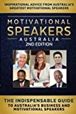 img - for Motivational Speakers Australia: The Indispensable Guide to Australia's Business and Motivational Speakers book / textbook / text book