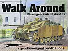 Sturmgeschutz III Ausf. G - Armor Walk Around No. 2: Tom Cockle