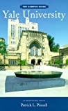 img - for By Patrick L. Pinnell The Campus Guide: Yale University, an Architectural Tour (1st First Edition) [Paperback] book / textbook / text book