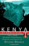 Kenya at Forty-Five: Economic Performance, Problems and Prospects
