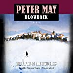 Blowback: The Enzo Files, Book 5 (       UNABRIDGED) by Peter May Narrated by Simon Vance