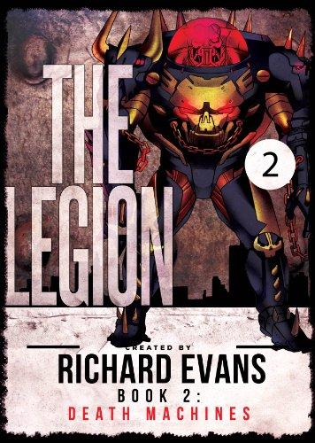 The Legion: Death Machines (Legion Unleashed Book 2)