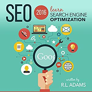 SEO 2016: Learn Search Engine Optimization Hörbuch
