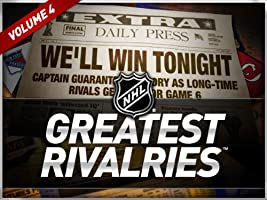 NHL Greatest Rivalries Volume 4