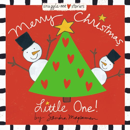 Merry Christmas, Little One! (Snuggle-Me Stories)