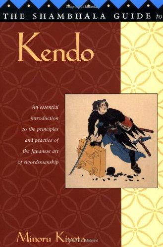 The Shambhala Guide to Kendo: Its Philosophy, History,...