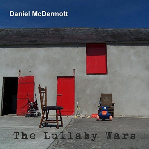 Daniel McDermott-The Lullaby Wars-WEB-2014-LEV Download