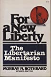 For a New Liberty: The Libertarian Manifesto (0020746903) by Murray N. Rothbard