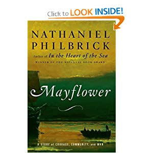 Mayflower: A Story of Courage, Community, and War by Nathaniel Philbrick