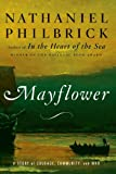 Mayflower: A Story of Courage, Community, and War (0670037605) by Nathaniel Philbrick