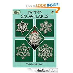 Tatted Snowflakes (Dover Knitting, Crochet, Tatting, Lace) Vida Sunderman