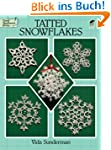 Tatted Snowflakes (Dover Knitting, Cr...