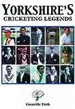 Yorkshire's Cricketing Legends