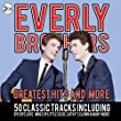 Everly Brothers - Greatest Hits and More