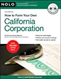 How to Form Your Own California Corporation (Book with CD)