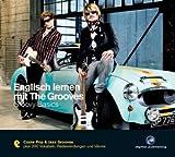 Englisch lernen mit The Grooves - Groovy Basics: Coole Pop & Jazze Grooves plus 200 Vokabeln, Redewendungen und Idioms -