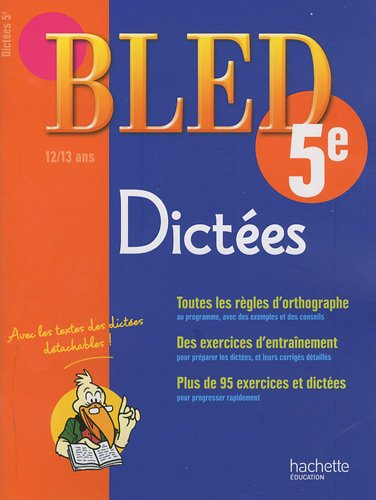 Dictees 5e 12-13 ans Daniel Berlion Xavier Frehring Hachette Education 5e Colleg