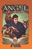 img - for Angel Volume 3: The Wolf, The Ram, and The Heart HC book / textbook / text book
