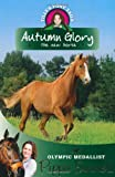 img - for Autumn Glory: The New Horse (Tilly's Pony Tails) book / textbook / text book