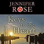 Keys to the Heart: A Romance | Jennifer Rose