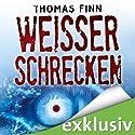 Weißer Schrecken Hörbuch von Thomas Finn Gesprochen von: Oliver Rohrbeck