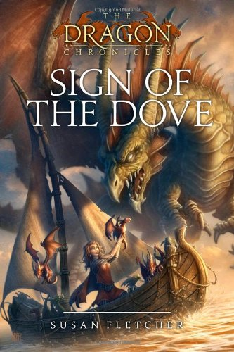 Sign of the Dove (The Dragon Chronicles), Buch