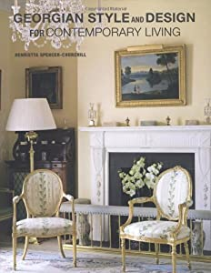 Georgian Style and Design for Contemporary Living from CICO Books