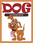 Dog Coloring Book: Coloring Books for...