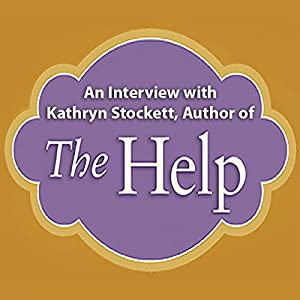 An Interview with Kathryn Stockett, Author of 'The Help' Speech