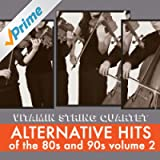 Alternative Hits of the 80's and 90's Vol. 2