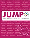 img - for JUMP 2 Student Edition: Journal for Understanding Mathematical Principles book / textbook / text book