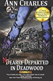 Nearly Departed in Deadwood: Deadwood Mystery Series